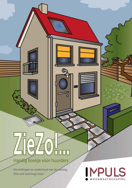 Download de !Mpuls ZieZo brochure vol nuttige tips en vragen over herstellingen en onderhoud van de woning (opgelet opent in een nieuw venster)
